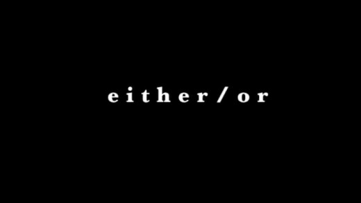 Either / Or